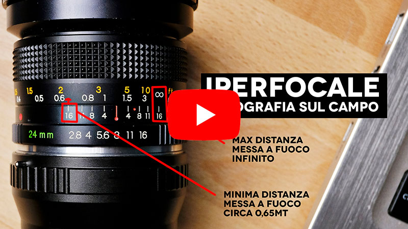 VIDEO: Iperfocale   Fotografia sul campo